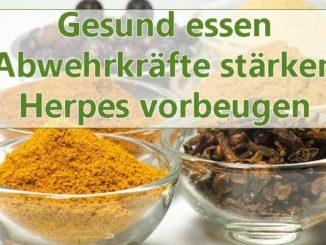 Gewürze gegen Herpesviren essen und Immunsystem damit stärken